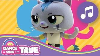 The Kittynati Song Dance and Sing with True True and the Rainbow Kingdom