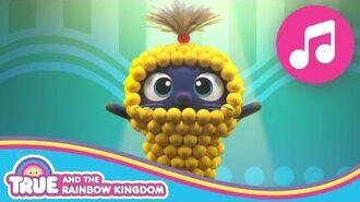 Bartleby's Corn Song True and the Rainbow Kingdom Season 2