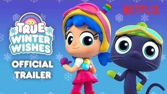 True Winter Wishes Trailer True and the Rainbow Kingdom