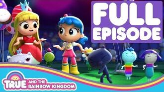Super Duper Dance Party Full Episode True and the Rainbow Kingdom Season 1