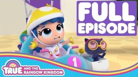 Zip Zap Zoom Full Episode True and the Rainbow Kingdom Season 1