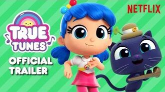 True Tunes Official Trailer True and the Rainbow Kingdom
