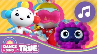 Dance and Sing with True Compilation True and the Rainbow Kingdom