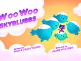 Woo Woo Skyblubbs