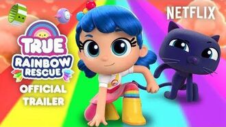 TRUE Rainbow Rescue Official Trailer True and the Rainbow Kingdom