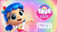 True and the Rainbow Kingdom official trailer thumbnail