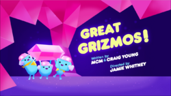 Great Grizmos