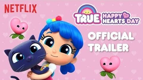 Happy Hearts Day Official Trailer True and the Rainbow Kingdom - Valentines Day Special