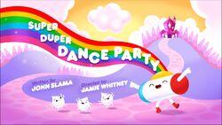 Super Duper Dance Party