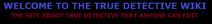 True Detective welcome