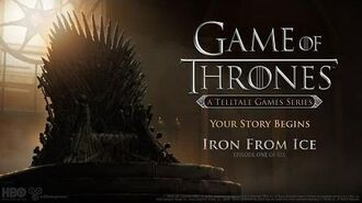Game of Thrones- A Telltale Games Series - Ep 1- 'Iron From Ice' Launch Trailer