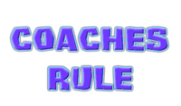 Coaches Rule