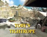 Toby'sTightropeUStitlecard