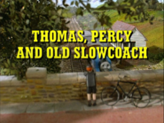 Thomas,PercyandtheOldSlowcoachUStitlecard2