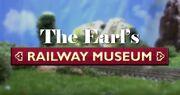 The Earl's Railway Muesum