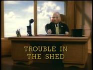 TroubleintheShed1998UStitlecard