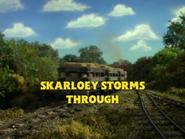 SkarloeyStormsThroughAlternativeUSTitlecard