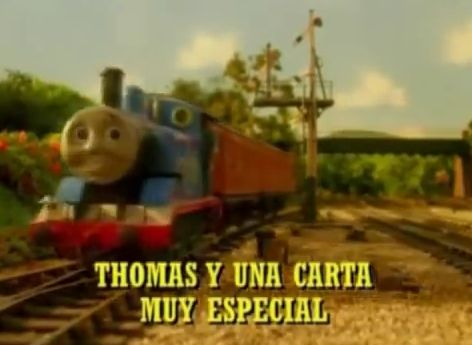 File:ThomasandtheSpecialLetterSpanishtitlecard.JPG