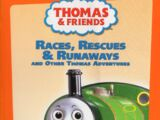 Races, Rescues and Runaways and Other Thomas Adventures
