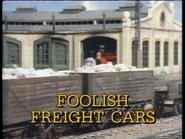 FoolishFrieghtCars1996TitleCard