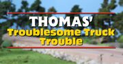 Thomas' Troublesome Truck Trouble