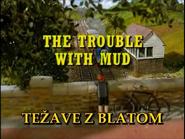 TheTroubleWithMudSlovenianTitleCard