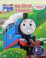 Go Slow, Thomas!