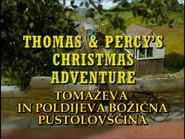 ThomasandPercy'sChristmasAdventureSlovenianTitleCard