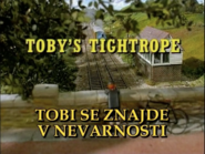 Toby'sTightropeSlovenianTitleCard