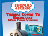Thomas Comes to Breakfast and Other Thomas Adventures (US)