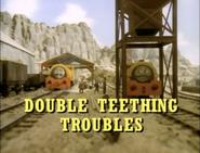 DoubleTeethingTroublesUStitlecard