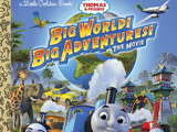 Big World! Big Adventures! (Golden Book)