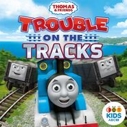 TroubleontheTracksAUSiTunesCover