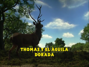ThomasandtheGoldenEagleEuropeanSpanishTitleCard
