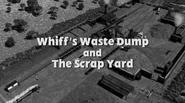 Whiff'sWasteDumpandTheScrapYardtitlecard