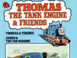 Thomas and Terence and James and the Tar Wagons