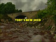 Toby'sNewShedTVtitlecard