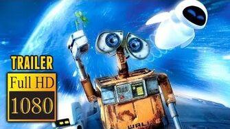 🎥 WALL-E (2008) Full Movie Trailer in Full HD 1080p