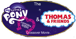 The My Little Pony Equestria Girls & Thomas & Friends Crossover Movie Logo