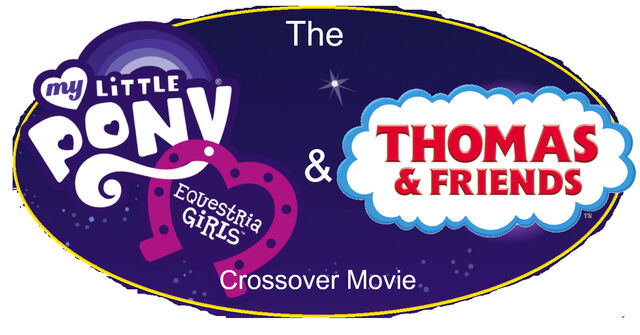 File:The My Little Pony Equestria Girls & Thomas & Friends Crossover Movie Logo.jpg