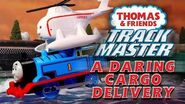 A Daring Cargo Delivery with Thomas and Friends TrackMaster