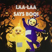 Laa-Laa Says BOO!
