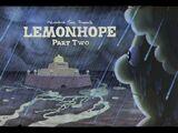 Lemonhope Segunda Parte