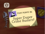 Dudley Puppy/Images/Super Duper Crime Busters!
