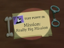 Mission Really Big Mission Title Card