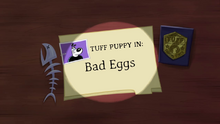 Bad Eggs (Title Card)