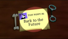 Bark to the Future Title Card