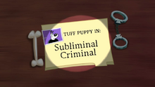Subliminal Criminal (Title Card)