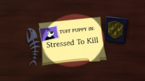 Stressed To Kill Title Card
