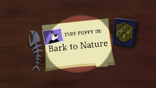 Bark to Nature Title Card